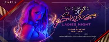 50 Shades of Babes Ladies Night at Levels