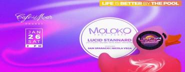 Moloko Pool Party w/ Lucid Stannard at Cafe del Mar