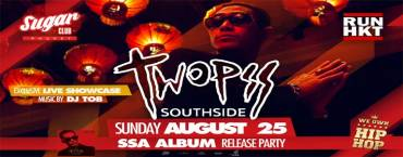 Twopee Southside : SSA Album Release Party