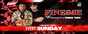 Sugar Pres. Finesse w/ MC Verssace & Chris Yaw