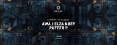 Inpsycity w/ The Angelic : Awa, Elza Noey & Puffer P
